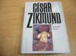 Císař Zikmund. Kostnice, Hus a války proti Turkům