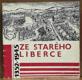 Ze starého Liberce 1352 - 1945