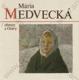 Národná umelkyňa Mária  Medvecká - Obrazy z Oravy
