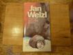 Welzl Jan - Třicet let na zlatém severu