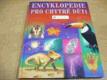 Encyklopedie pro chytré děti. S odkazy na internetové stránky (2