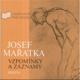 Josef Mařatka: Vzpomínky a záznamy
