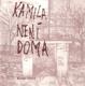 Kamila není doma - Kamila Ženatá