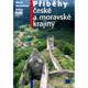 Příběhy české a moravské krajiny