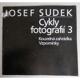 Josef Sudek. Cykly fotografií 3. Kouzelná zahrádka, Vzpomínky