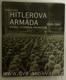 Hitlerova armáda 1939-1945 (Vojáci, výzbroj a organizace)