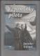 Vzpomínky pilota (účastníka incidentu československých a amerických bojových letounů, při kterém sestřelil veterána korejské války)