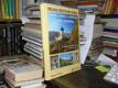 Velká cestovní kniha - Hrady, zámky a kláštery