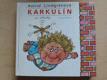 Karkulín ze střechy (1983) Jiskřičky, il. Zmatlíková