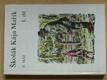 Školák Kája Mařík (I.-VII. díl, kompletní) 1990