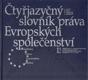 Čtyřjazyčný slovník práva Evropských společeství