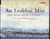 An Leabhar Mór, The Great Book of Gaelic