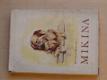 Mikina - Veselá i vážná studie psíka a psů (1946)