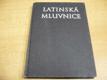 Latinská mluvnice. Vysokoškolská učebnice