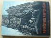 Na křižovatce nových dějin - čs, novinář v dobyté Belgii a Francii 1940
