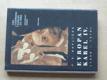 Evropan Karel IV. - Pro císařskou korunu do Říma (1994)