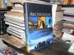 Archeologie - Odkrytá tajemství minulosti