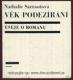 Věk podezírání - eseje o románu