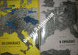 DO EMIGRACE ( Západní zahraniční odboj 1938-1939 ) / V EMIGRACI ( Západní zahraniční odboj 1939-1940 )