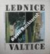 LEDNICE - VALTICE