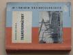 Transformátory (Elektrotechnická minima 47) (1964)