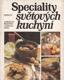Speciality světových kuchyní od Jaroslav Řešátko