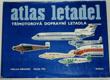 Atlas letadel: Třímotorová dopravní letadla