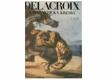 Delacroix a romantická kresba : [monografie s ukázkami výtvarného díla