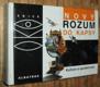 Nový rozum do kapsy - Kultura a společnost