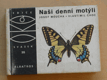 Moucha - Naši denní motýli (1973)