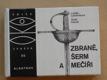 Letošníková - Zbraně, šerm a mečíři (1989)