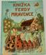 Knižka Ferdy Mravence