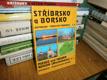 Stříbrsko a Borsko - Hist. - tur. průvodce (č.4)