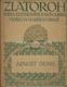 Arnošt Denis (ZLATOROH sv. 40-41)