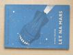 Let na Mars - Románové novinky (1955)