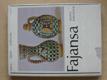 Fajansa - Ludové umenie na Slovensku ((1981)