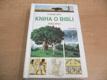 Kniha o bibli. Starý zákon. O knize knih všech