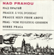 Nad Prahou - Prague a vol d'oiseau - Prague Seen From Above - Prag - vom Flugzeug gesehen - Sobre Praga - ??? ??????