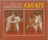 Karate: Základy sebeobrany