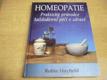 Homeopatie. Praktický průvodce každodenní péčí