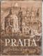 Praha. Průvodce městem