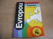 Evropou s prázdnou kapsou