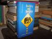 Bobky od Bobka - Ze zápisníku ředitele zoo