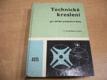 Technické kreslení pro střední průmyslové školy (