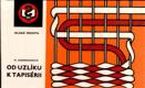 Od uzlíku k tapisérii (Macramé - ruční tkaní koberců)