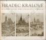 Hradec Králové v obrazech tří století