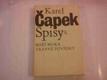 Čapek Karel - Spisy (Boží muka, Trapné povídky)
