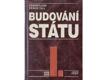 Budování státu. I., 1918-1919