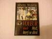 Moravia Alberto - Voyeur aneb Muž, který se dívá