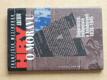 Hry o Moravu - Separatisté, iredentisté a kolaboranti 1938-1945